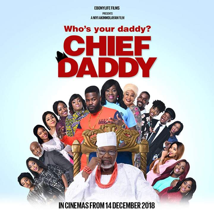 [Nollywood] Download Chief Daddy (2018)